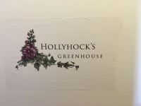 Hollyhocks Greenhouse
